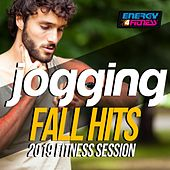 Jogging Fall Hits 2019 Fitness Session (15 Tracks Non-Stop Mixed Compilation for Fitness & Workout - 128 Bpm) by D'Mixmasters, Kikka, Ntt, Mc Boy, Kate Project, One Nation, Axel F, Sheldon, Groovy 69, Lawrence, Kyria, TK