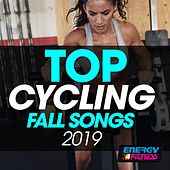 Top Cycling Fall Songs 2019 by DJ Miko, Basement Three, Lita Brown, Th Express, Thomas, Lawrence, D'Mixmasters, The Corporation, Bakerstreet, DJ Space'c, Kangaroo, One Nation, Morgana, Sheldon, Kyria