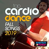 Top Cardio Dance Fall Songs 2019 (15 Tracks Non-Stop Mixed Compilation for Fitness & Workout - 128 Bpm / 32 Count) by Red Hardin, D'Mixmasters, BOY, Plaza People, Th Express, Trancemission, Kyria, Helen, Koka, Movimento Latino, Kate Project, The Goodfella