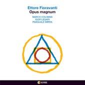 Opus magnum de Ettore Fioravanti