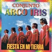 Fiesta en Mi Tierra de Conjunto Arco Iris