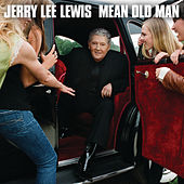 Mean Old Man von Jerry Lee Lewis