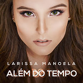Além do Tempo de Larissa Manoela