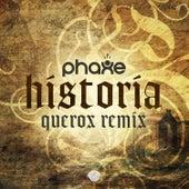 Historia (Querox Remix) de Phaxe