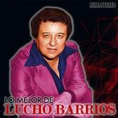 Lo mejor de Lucho Barrios de Lucho Barrios