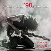 100 Best Of Rock '90's Essentials by Black Iron
