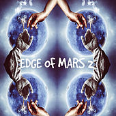 Edge Of Mars 2 by Iron Barz