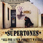 All For a Few Perfect Waves von The Supertones
