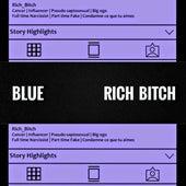 Rich Bitch by Blue