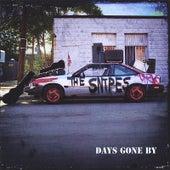 Days Gone By de Snipes