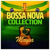 Bossa Nova Collection von Maysa