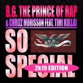 So Special (2K19 Edition) de B.G. The Prince Of Rap