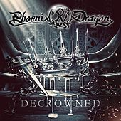 Decrowned by Phoenix