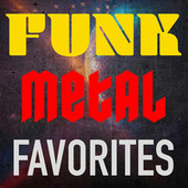 Funk Metal Favorites by Various Artists