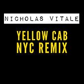Yellow Cab (NYC Remix) de Nicholas Vitale