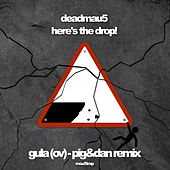 gula (ov) (Pig&Dan Remix) by Deadmau5