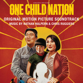 One Child Nation (Original Motion Picture Soundtrack) by Nathan Halpern