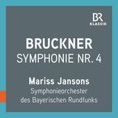 Bruckner: Symphony No. 4 in E-Flat Major, WAB 104 (1880) [Live] von Bavarian Radio Symphony Orchestra