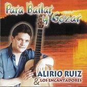 Para Bailar y Gozar by Alirio Ruiz y Los Encantadores