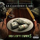 No Left Overs by Lxcalicowboy