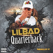 Quarterback von Lil Bad