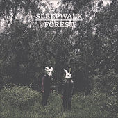 Sleepwalk Forest de Alleys Of Glass