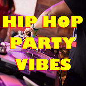 Hip Hop Party Vibes de Various Artists