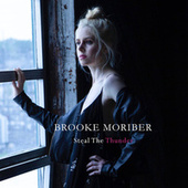 Steal the Thunder by Brooke Moriber