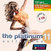 The Platinum Collection Vol. 11 (Double Mixed Compilation 132 Bpm / 136 - 160 Bpm for Fitness & Workout) di Various Artists