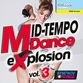 Mid-Tempo Dance Explosion 03 (Mixed Compilation For Fitness & Workout - 135 Bpm / 32 Count) de Various Artists