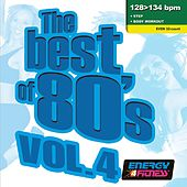 The Best Of 80's Vol. 4 (Mixed Compilation For Fitness & Workout 128 - 134 Bpm / 32 Count) van Various Artists