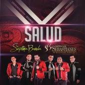 Salud by La Séptima Banda