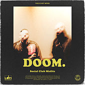 Doom. by Social Club Misfits