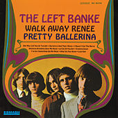 Walk Away Renée/Pretty Ballerina de The Left Banke