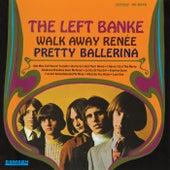 Walk Away Renée/Pretty Ballerina by The Left Banke