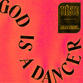 God Is A Dancer de Tiësto & Mabel