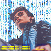 All These Parties by Johnny Orlando