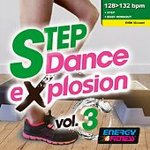 Step Dance Explosion 03 (Mixed Compilation For Fitness & Workout 128 - 132 Bpm / 32 Count) de Various Artists