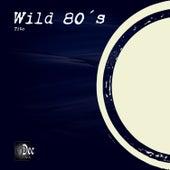 Wild 80´s by Tito