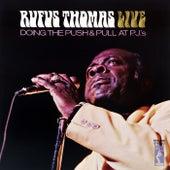Doing The Push And Pull At PJ's (Live At P.J.'s / 1970) by Rufus Thomas