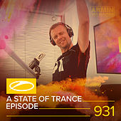 ASOT 931 - A State Of Trance Episode 931 by Armin Van Buuren
