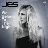 We Belong To The Night von Jes
