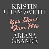 You Don't Own Me de Kristin Chenoweth