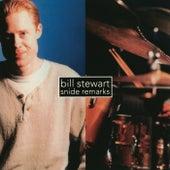 Snide Remarks by Bill Stewart