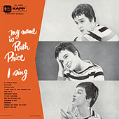 My Name Is Ruth Price . . . I Sing! de Ruth Price