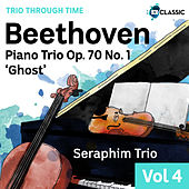 Beethoven: Piano Trio Op. 70 No. 1 'Ghost' (Trio Through Time, Vol. 4) von Seraphim Trio