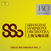 Great Recordings (Vol. 2) von Shanghai Symphony Orchestra