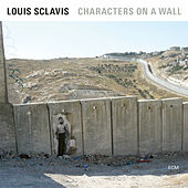 Characters On A Wall by Louis Sclavis