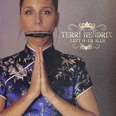 Left Over Alls de Terri Hendrix