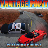 Collision Course by Vantage Point